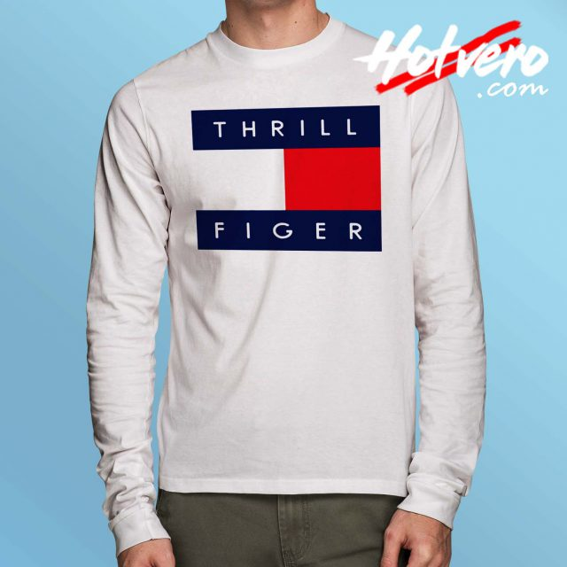 Thrill Figer Streetwear Long Sleeve Shirt