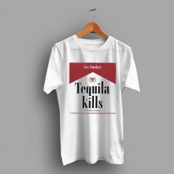 Trendy Las Sunday Tequila Kills Cheap T Shirt