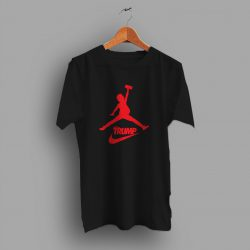 Trump Dunk Jordan Parody Inspired T Shirt