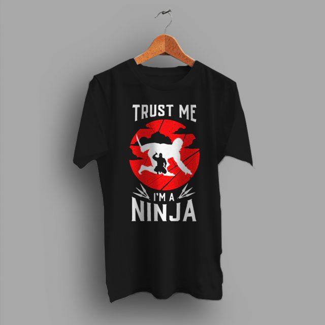 Trust Me Im Ninja Fortnite Game T Shirt
