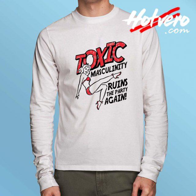 Vintage Toxic Masculinity Long Sleeve T Shirt