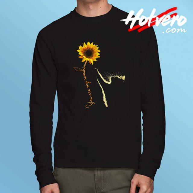 You Are My Sunshine Sunflower Long Sleeve T Shirt