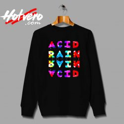 Acid Rain Chance The Rapper Custom Sweatshirt