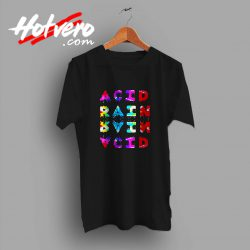 Acid Rain Chance The Rapper Custom T Shirt