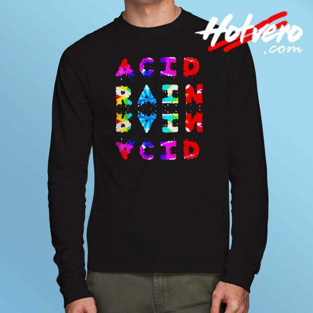 Acid Rain Chance The Rapper Long Sleeve T Shirt