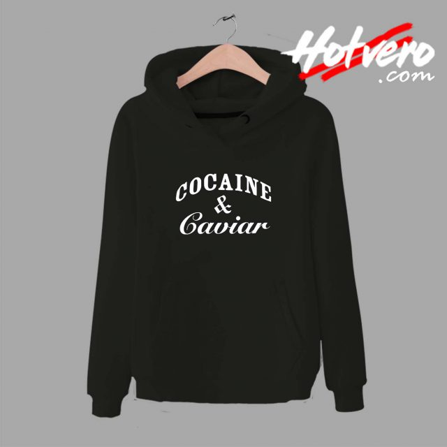 Cheap Cocain And Caviar Unisex Hoodie