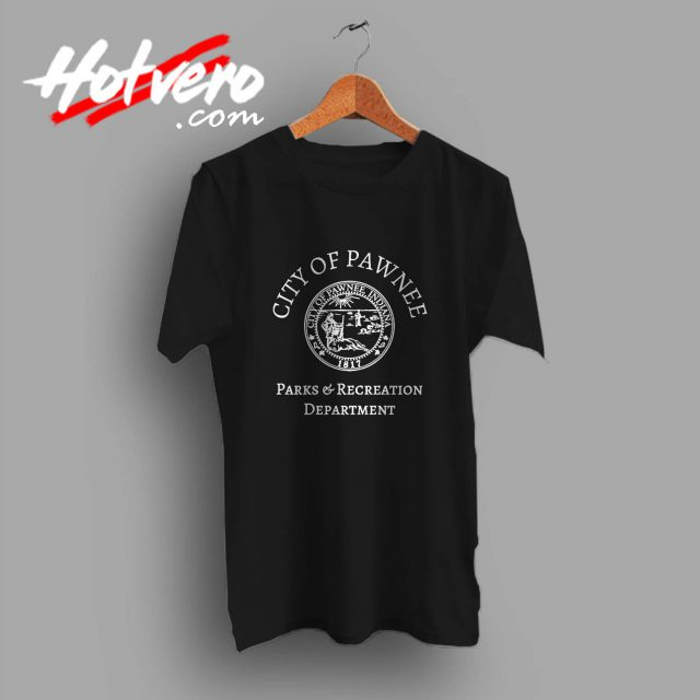 City of Pawnee Parks and Recreation Custom T Shirt