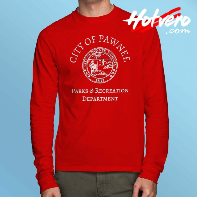 City of Pawnee Parks and Recreation Long Sleeve T Shirt