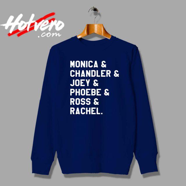 Friends TV Show All Character Custom Sweatshirt