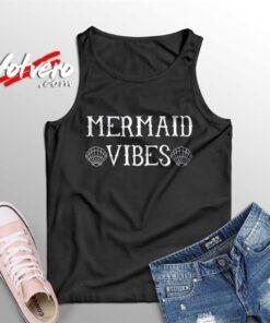 Funny Disney Little Mermaid Vibes Summer Tank Top