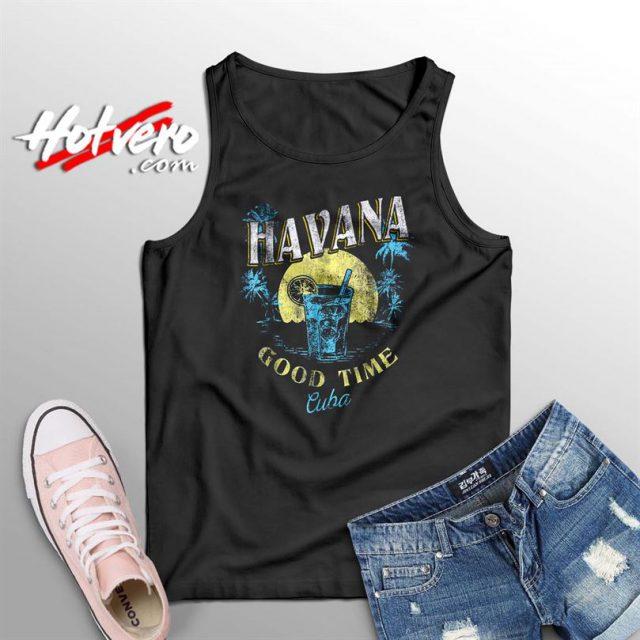 Good Time Havana Cuba Beach Summer Tank Top