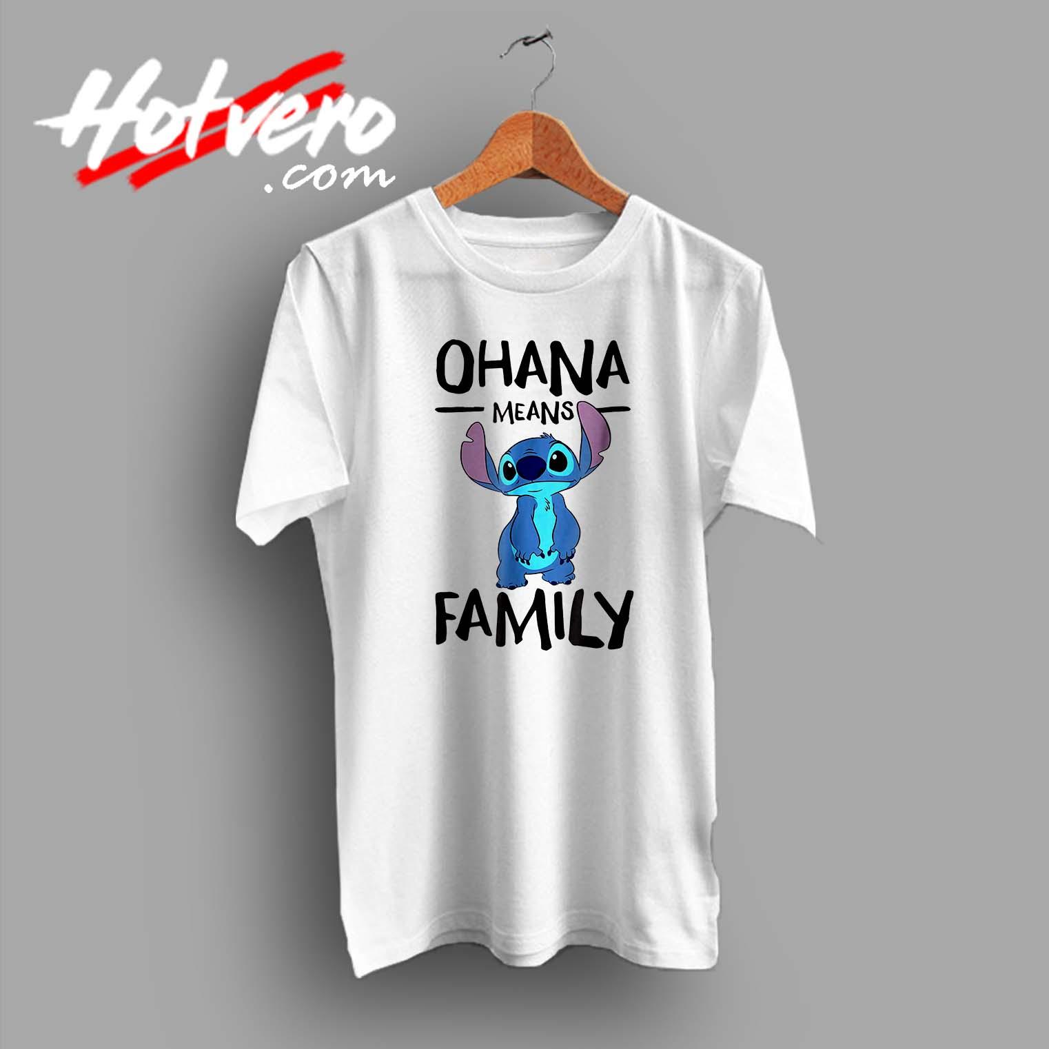 7b0530fe Lillo Stitch Ohana Means Family Custom T Shirt - Hotvero