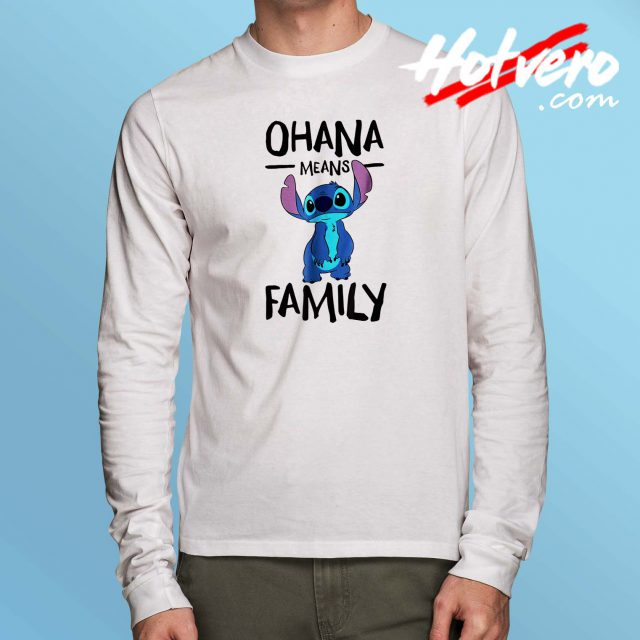 Lillo Stitch Ohana Means Family Long Sleeve T Shirt
