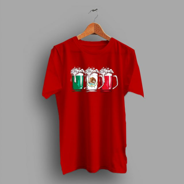 Lovers Funny Beer Mexican Flag T Shirt