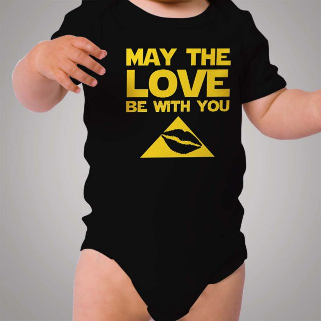 May The Love Be With You Baby Onesie