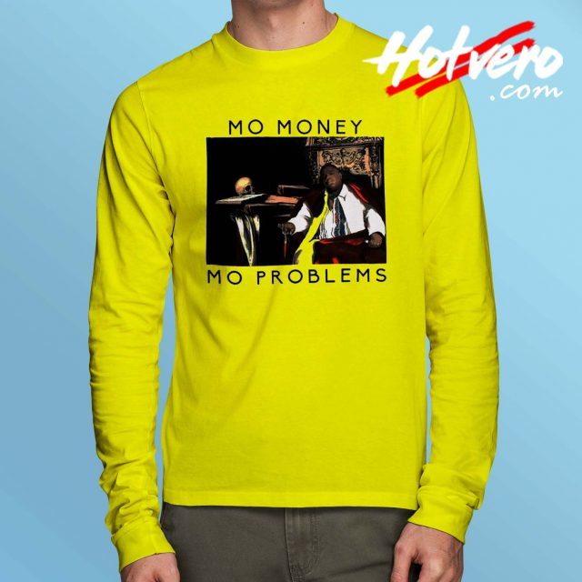 Notorious BIG Biggie Mo Money Long Sleeve T Shirt