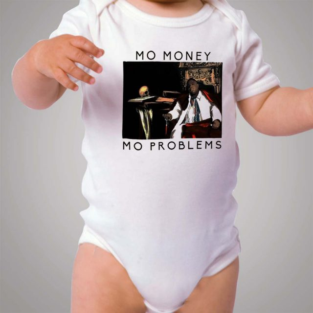 Notorious BIG Biggie Mo Money Mo Problems Baby Onesie