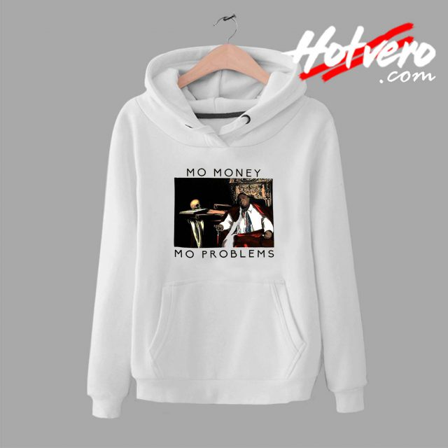 Notorious BIG Biggie Mo Money Mo Problems Hoodie