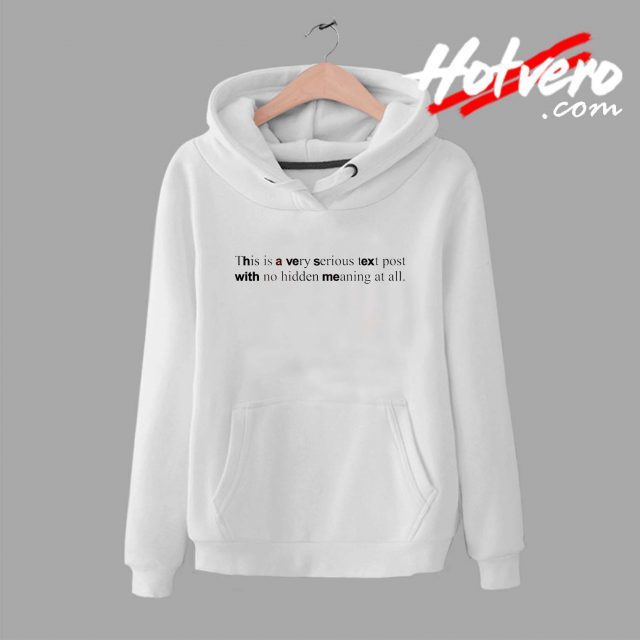 This is a Very Serious Text Post Quote Unisex Hoodie
