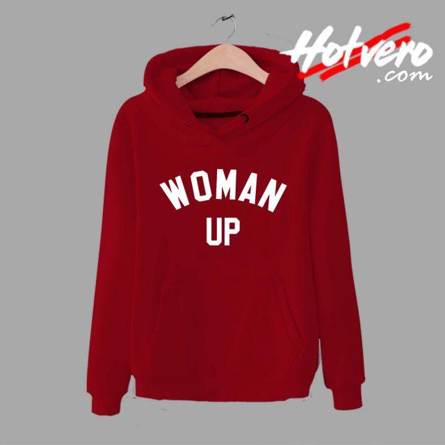 Woman Up Feminist Unisex Hoodie