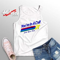 Youre In A Cult Call Your Dad Summer Tank Top