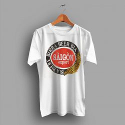 Bia Biere Birra Saigon Beer T Shirt