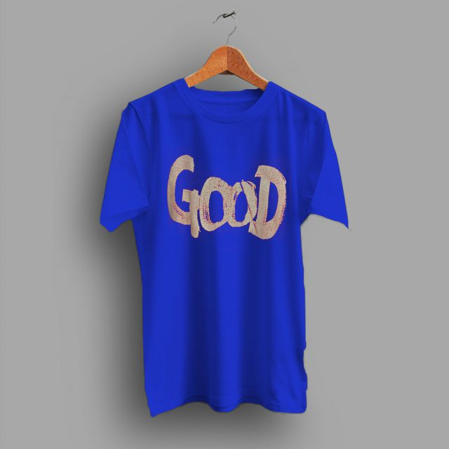 Spell Out Streetwear Slogan Good T Shirt
