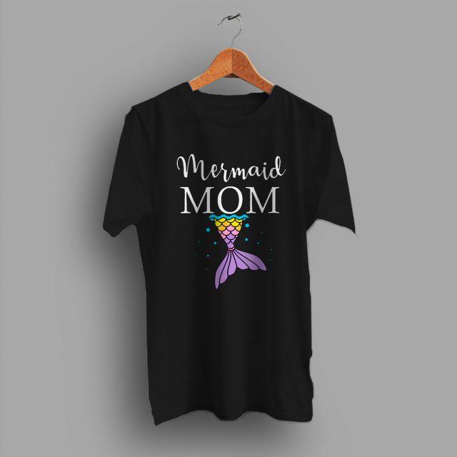 Makes A Timeless Mommy Girl Mermaid Mom Cute T Shirt