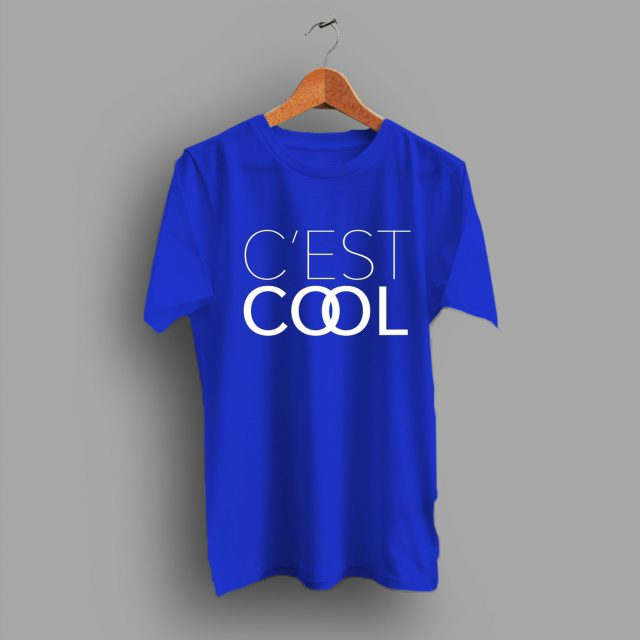 Simple Fun Typographic Motivational Cest Cool Slogan T Shirt