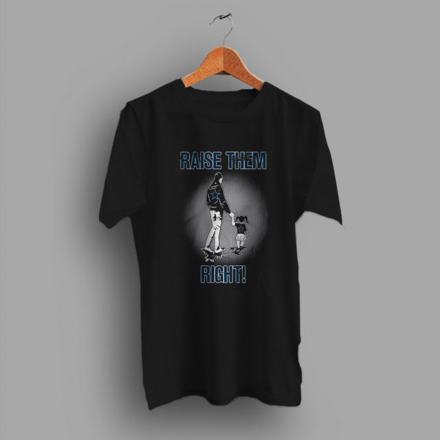 Unique About For Interesting Raise Them Right Family T Shirt