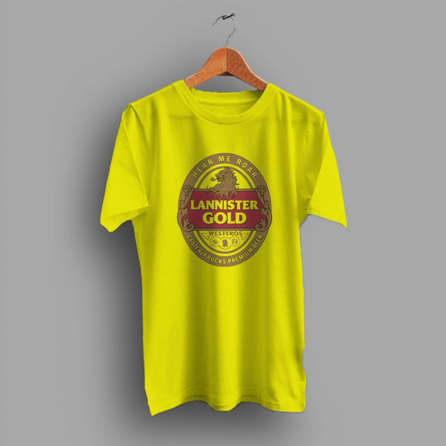 Hear Me Roar Lannister Gold Beer T Shirt