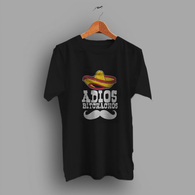 Retirement Vacation Adios Bitchachos Funny T Shirt