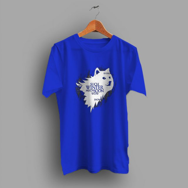 Such Winter Much Soon Woow Got Funny T Shirt