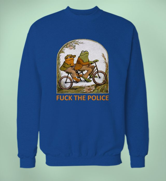 Funny Frog And Toad F**k The Police Unisex Sweatshirt