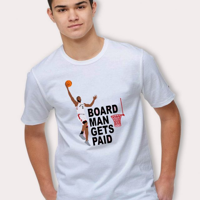 Kawhi Leonard Basketball T Shirt Board Man Gets Paid