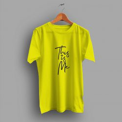 So Look Out For The This Is Me Slogan T Shirt