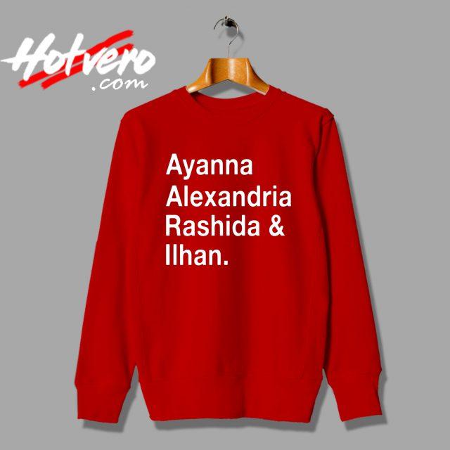 Ayanna Alexandria Rashida and Ilhan Sweatshirt