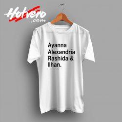 Ayanna Alexandria Rashida and Ilhan T Shirt