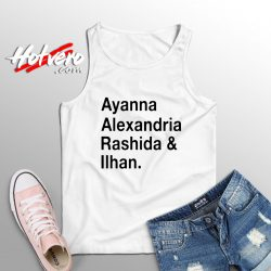 Ayanna Alexandria Rashida and Ilhan Tank Top