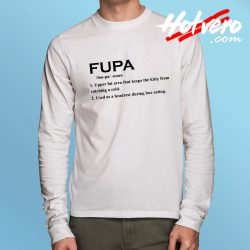 Fupa Word Meaning Long Sleeve T Shirt