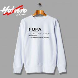 Fupa Word Meaning Sweatshirt