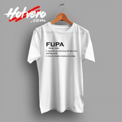 Fupa Word Meaning T Shirt