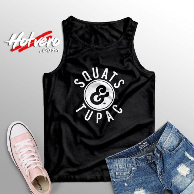 Squats And Tupac Shakur Hip Hop Tank Top