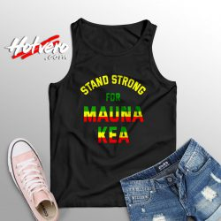 Stand Strong For Mauna Kea Tank Top