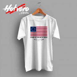 Stand Up For Betsy Ross Limbaugh T Shirt