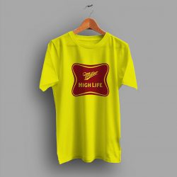 The Champagne Of Miller High Life Beer T Shirt