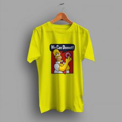 The Simpson We Can Donut Funny T Shirt
