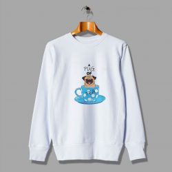 Very Unique Pug Of Tea Cute Sweatshirt