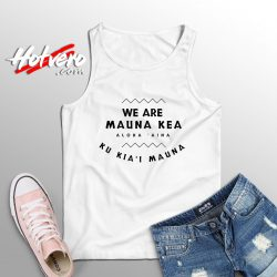 We Are Mauna Kea Aloha Aina Tank Top