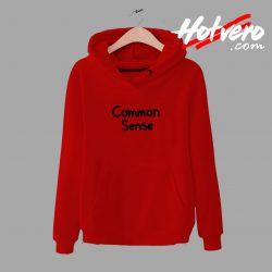 Cheap Common Sense Unisex Hoodie